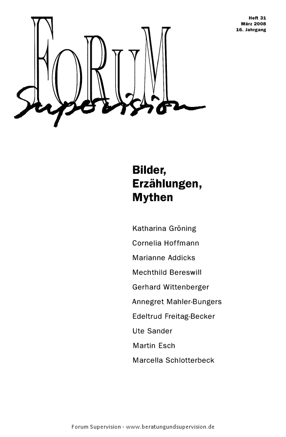 Ansehen 2008: Heft 31 - Bilder, Erzählungen, Mythen