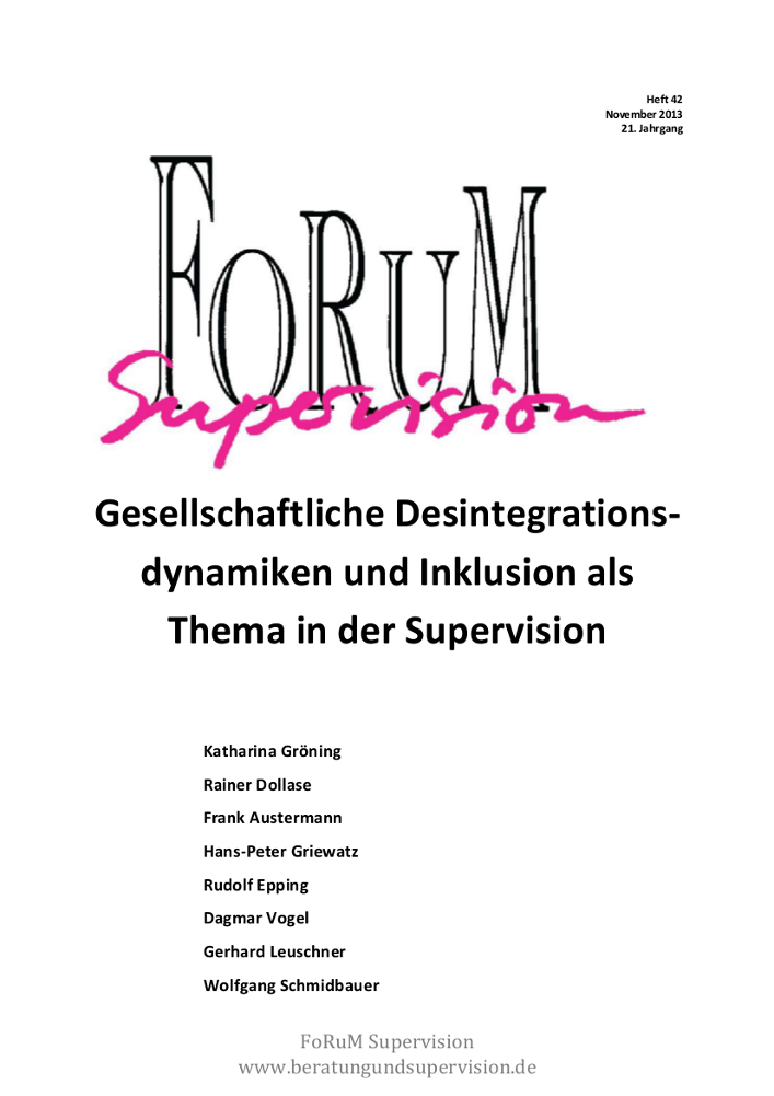 Ansehen 2013: Heft 42 - Gesellschaftliche Desintegrationsdynamiken und Inklusion
