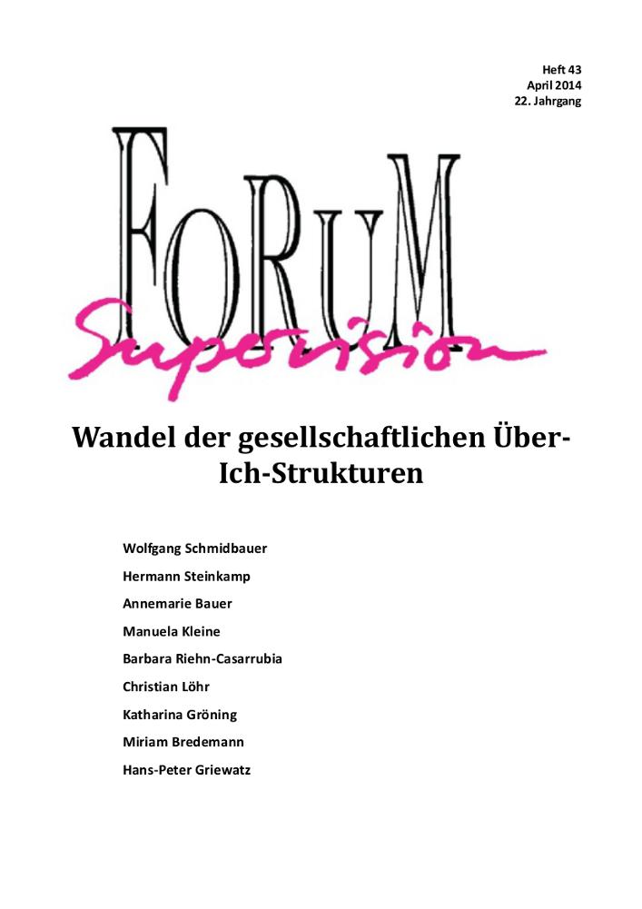Ansehen 2014: Heft 43 - Wandel der gesellschaftlichen Über-Ich-Strukturen