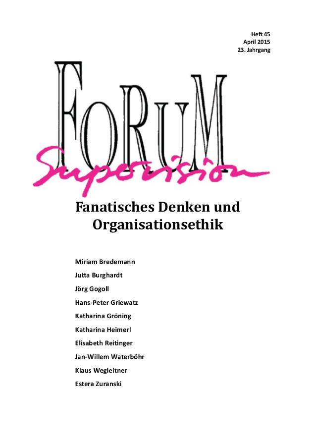 Ansehen 2015: Heft 45 - Fanatisches Denken und Organisationsethik