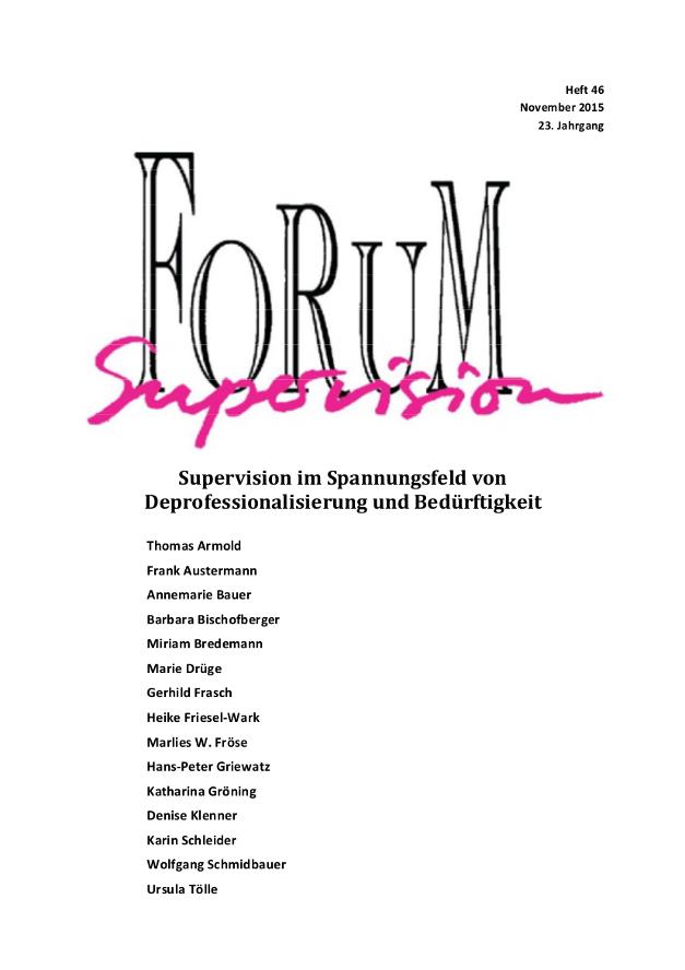 Ansehen 2015: Heft 46 - Supervision im Spannungsfeld von Deprofessionalisierung und Bedürftigkeit