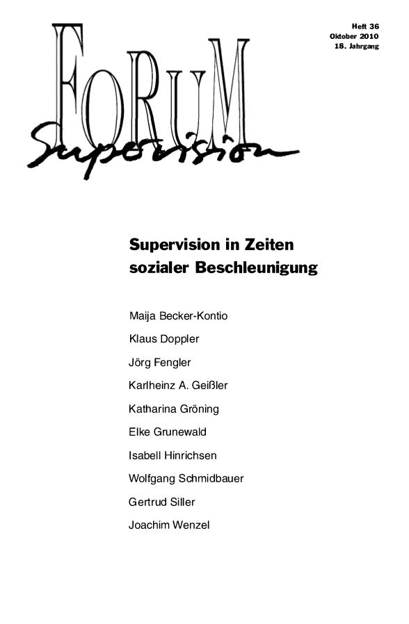 Ansehen 2010: Heft 36 - Supervision in Zeiten sozialer Beschleunigung